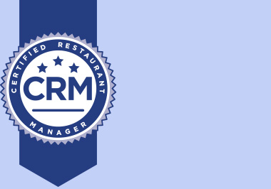 Certified Restaurant Manager (CRM)